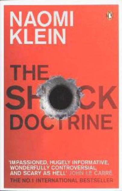 Book cover Shock Doctrine, The: The Rise of Disaster Capitalism