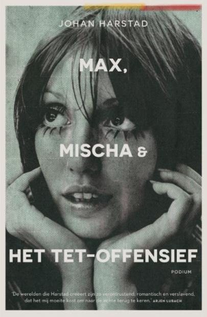 Book cover Max, Mischa & het Tet-offensief